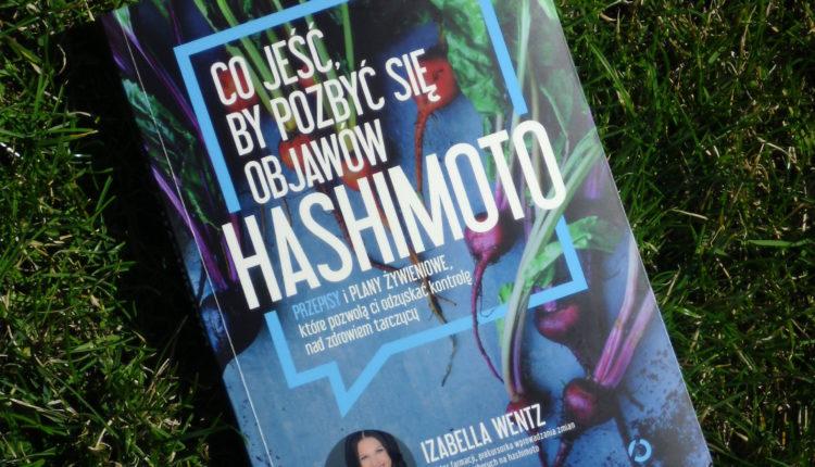 co jesc, by pozbyc sie objawow hashimoto